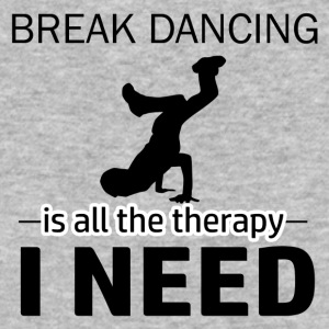 Break Dance is my therapy - Baseball T-Shirt