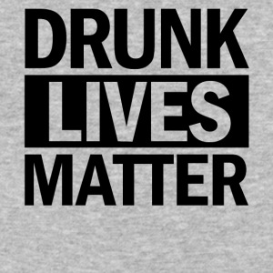 DRUNK LIVES MATTER - Baseball T-Shirt