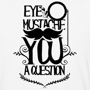 eye mustache you a question - Baseball T-Shirt