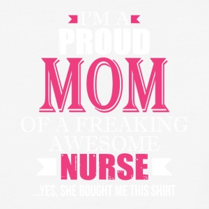 I'm A Proud Mom Of A Freaking Awesome Nurse TShirt - Baseball T-Shirt