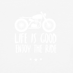 Life is good enjoy the ride - Baseball T-Shirt