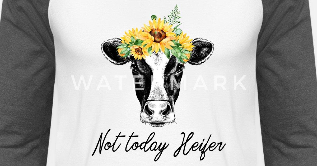15381e3d Not Today Heifer - Funny Sunflower Cow Unisex Baseball T-Shirt   Spreadshirt