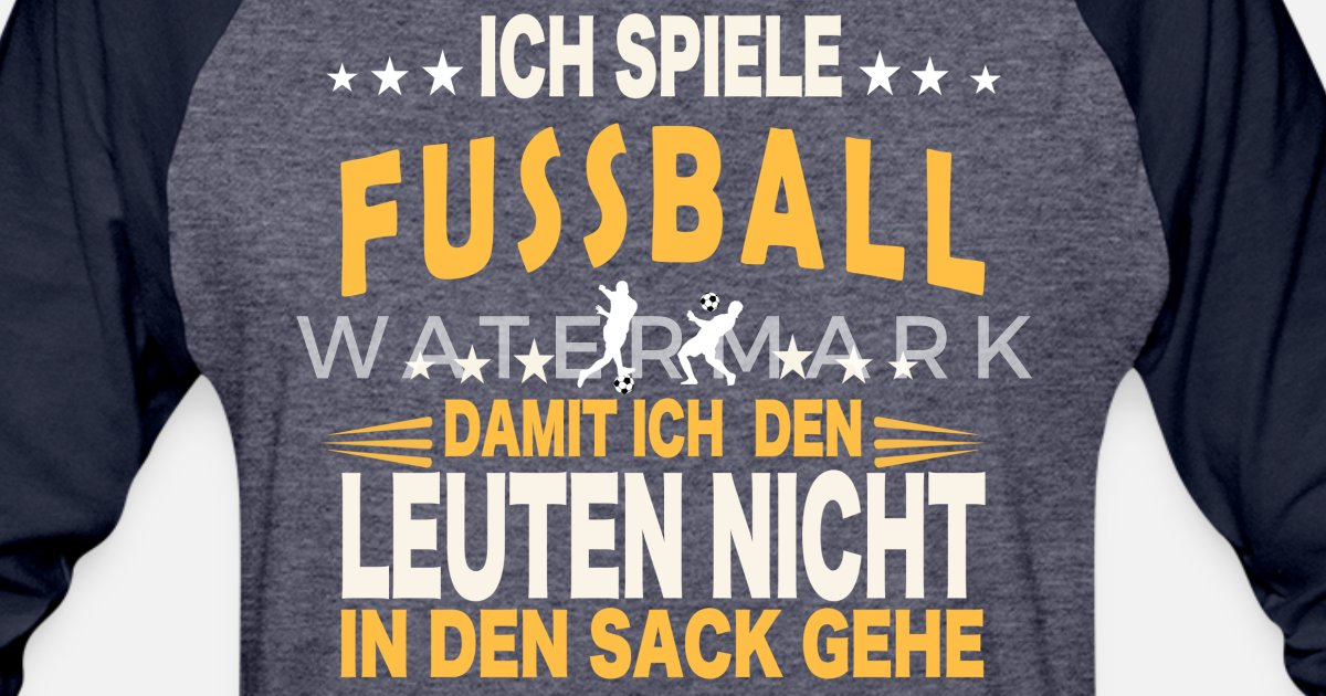 Fussball Fussballer Shirt Ich Spiele Fussball Unisex Baseball T Shirt Spreadshirt