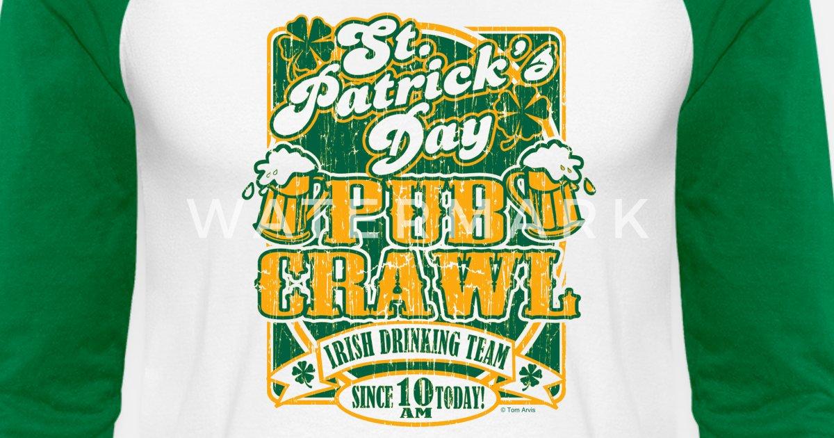 008fa6a90 St. Patrick's Day Pub Crawl Tee by Tom Arvis Unisex Baseball T-Shirt    Spreadshirt