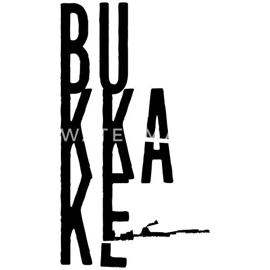 Bukkake Satire Funny Quotes Cumshot Nsfw Maternity T Shirt