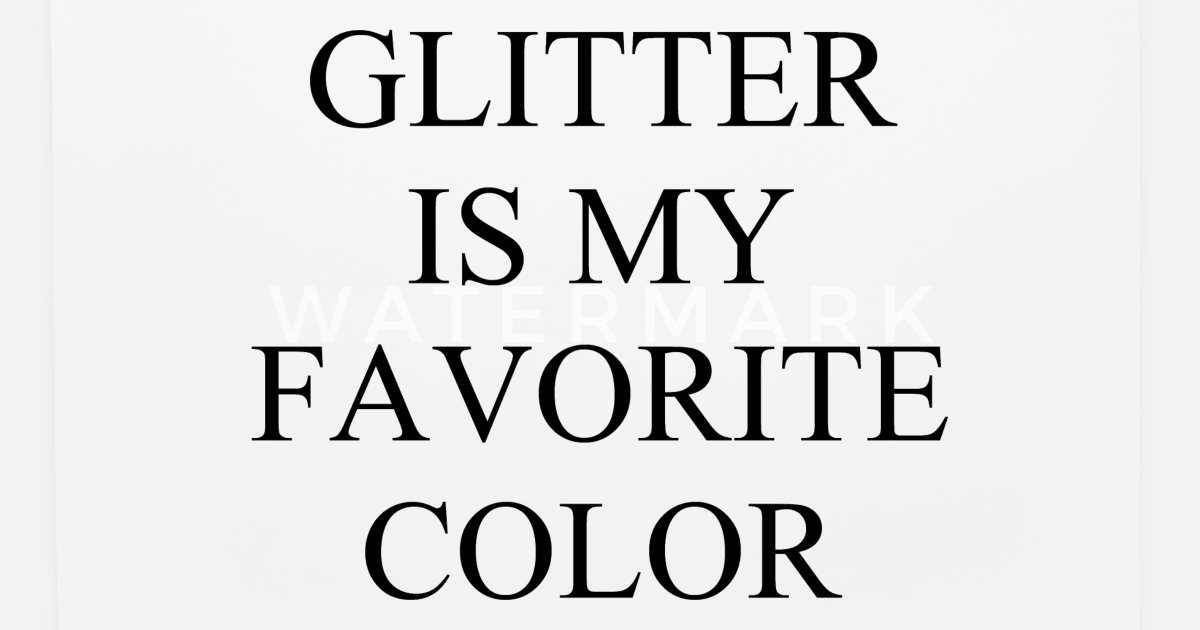 size 40 7467e e79f1 Glitter is my favorite color Mouse Pad | Spreadshirt