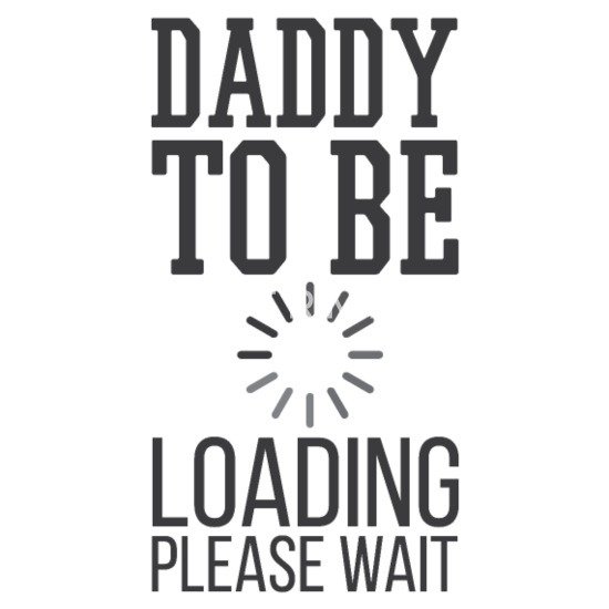 Mouse PadFathers Day Gift Daddy To Be Loading Please Wait