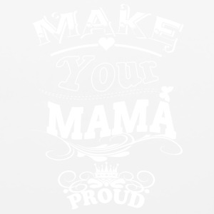 Make Your Mama Proud T Shirt - Mouse pad Horizontal