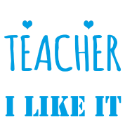 Teacher I like it - new
