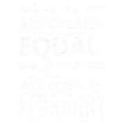 Funny Birthday Quote Best Men Born In February Apron Spreadshirt