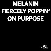 Melanin Quotes Best Melanin Poppin Quotes Tshirt  Spreadshirt