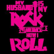 My Husband Is My Rock Womens Premium T Shirt Spreadshirt