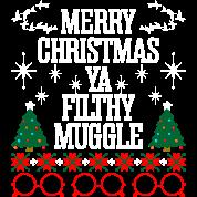 merry christmas ya filthy muggle