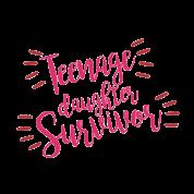 teenage daughter survivor puberty grow up gift