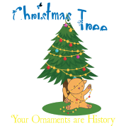 Christmas Tree Your Ornaments Are History Funny Cat Animal Lovers ...