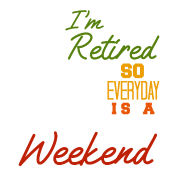 9151110f8 Retired Everyday Is A Weekend Funny Retirement Women's Rolled Sleeve ...