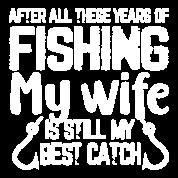 Download Fishing Wife Best Catch Svg Fishing Svg Fishing Women S T Shirt Spreadshirt