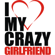 I Love My Crazy Girlfriend Mens Hoodie Spreadshirt