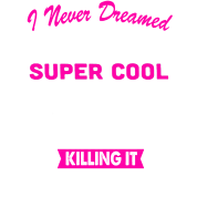 Super Cool Store Manager Women's Funny T-Shirt