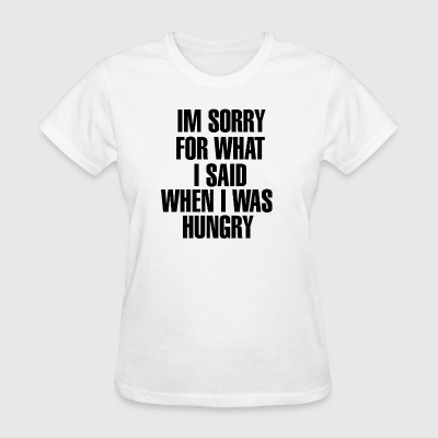IM SORRY - Women's T-Shirt