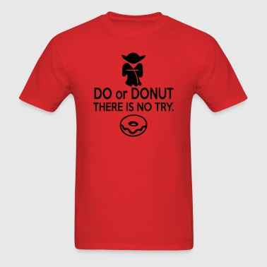 Do or Donut - Men's T-Shirt