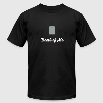 Death of Me - Men's T-Shirt by American Apparel
