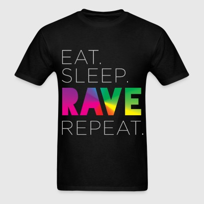 Eat. Sleep. RAVE. Repeat. Tee - Men's T-Shirt