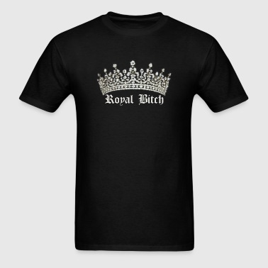 ROYAL BITCH - Men's T-Shirt