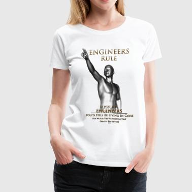 Engineers Rule ISO Womens Premium T-Shirt - Women's Premium T-Shirt