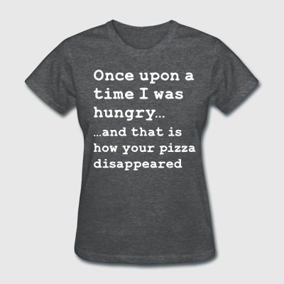 Once there was pizza - Women's T-Shirt