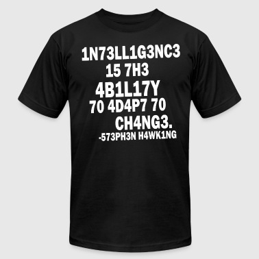 Intelligence - Stephen Hawking - Men's Fine Jersey T-Shirt