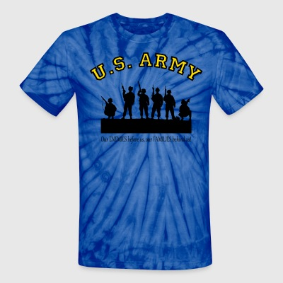 Our ENEMIES before us, our FAMILIES behind us! T-Shirts - Unisex Tie Dye T-Shirt