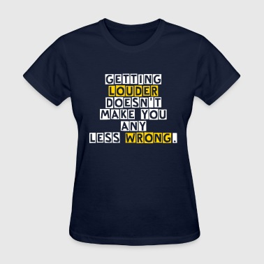 Still Wrong - Women's T-Shirt