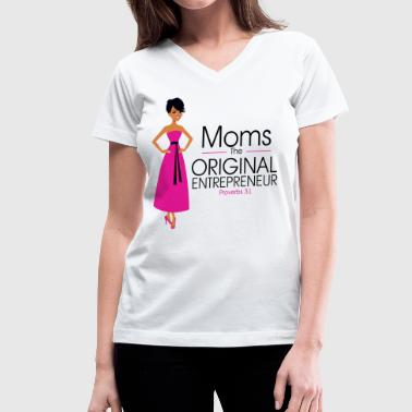 Moms The Original Entrepreneur T-Shirt - Women's V-Neck T-Shirt
