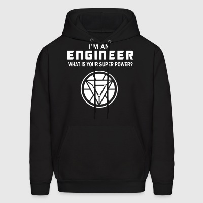 I'm An Engineer, What Is Your Super Power? - Men's Hoodie