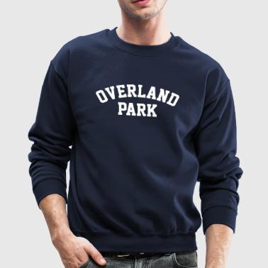 Most Popular Girls in School Overland Long Sleeve Shirts - Crewneck Sweatshirt