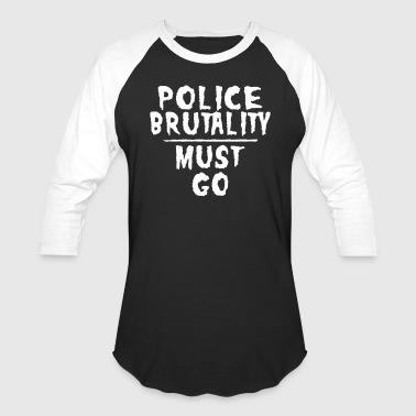 Police Brutality T-Shirts - Baseball T-Shirt