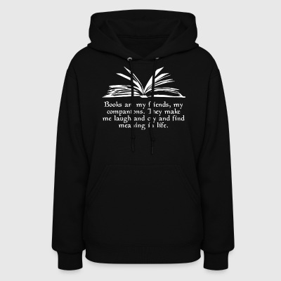 Books Are My Friends - Women's Hoodie