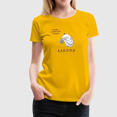 L.I.E.T.T.S Golden Motto  - Women's Premium T-Shirt