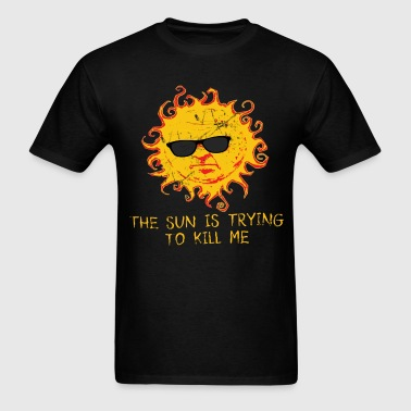 Sun Killing me - Men's T-Shirt