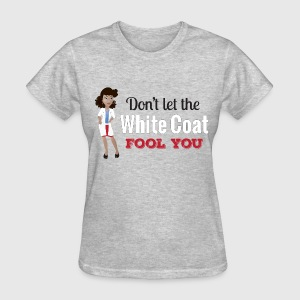 Don't let the White Coat Fool You - Updo Women's T-Shirts - Women's T-Shirt