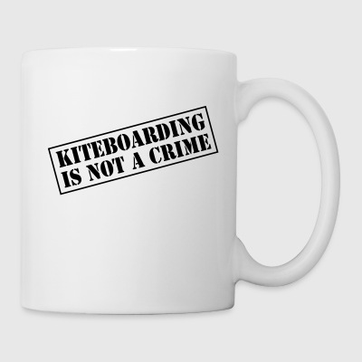 Kiteboarding Is Not A Crime - Mug - Coffee/Tea Mug
