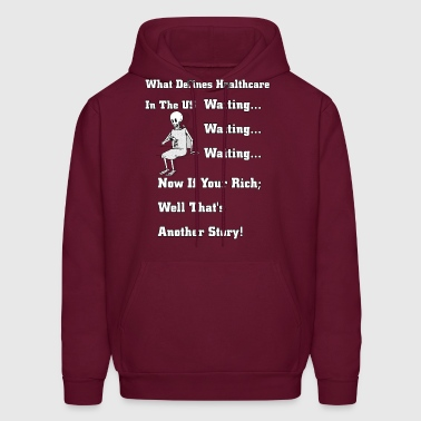 Waiting For US Healthcare Men's Hoodie - Men's Hoodie