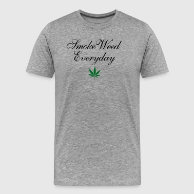 Smoke Weed Everyday Weed T-Shirt - Men's Premium T-Shirt