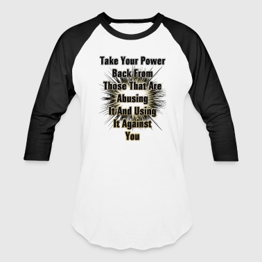Take Back Your Power Men's Baseball Tee - Baseball T-Shirt