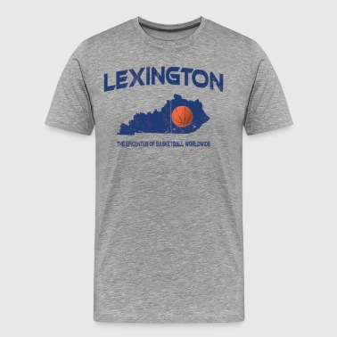 Lexington, KY Epicenter of Basketball Worldwide T - Men's Premium T-Shirt