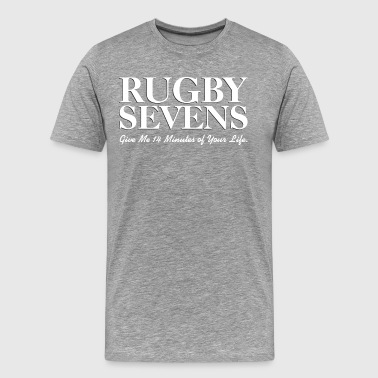 Rugby Sevens White Give Me 14 Minutes of Your Life - Men's Premium T-Shirt