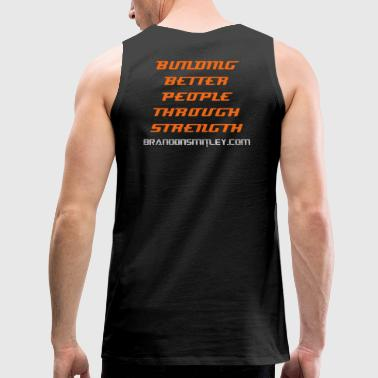 Building Better People Through Strength - Men's Ta - Men's Premium Tank