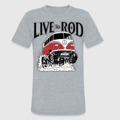 LIVE TO ROD 1964 Microbus - Unisex Tri-Blend T-Shirt by American Apparel