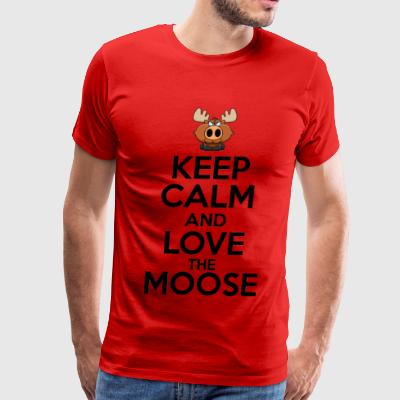 Keep Calm and Love the Moose - Men's Premium T-Shirt